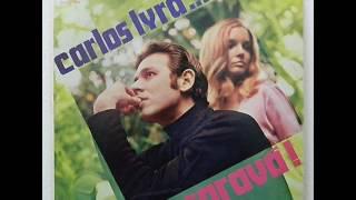 Carlos Lyra - Samba De La Bendicion Saravá