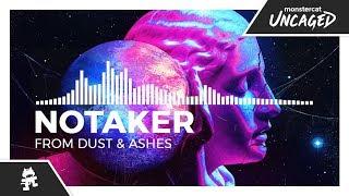 Notaker - From Dust & Ashes [Monstercat Release]
