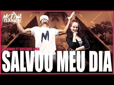Salvou Meu Dia - Kevinho part Gusttavo Lima  Motiva Dance Coreografia