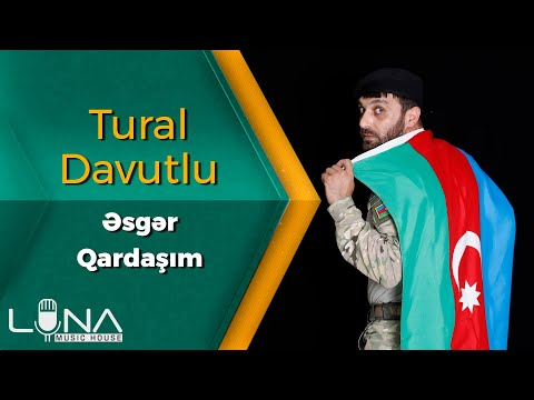 Tural Davutlu - Ay Menim Esger Qardasim 2020 (Official Music Video) indir
