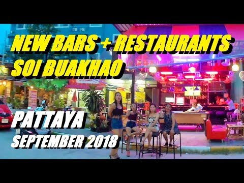 Soi Buakhao Pattaya New Bars And Restaurants. Recent Changes September 2018