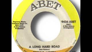 Freddie North   A Long Hard Road