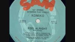 Feel Alright - Komiko (1982)