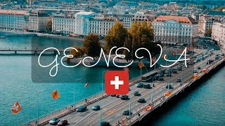 Geneva 2018 in 4 minutes - Travel Switzerland