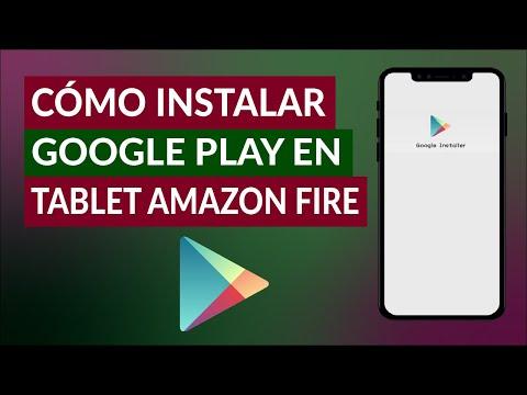 Cómo Instalar Google Play Store en Cualquier Tablet Amazon Fire - Muy Fácil