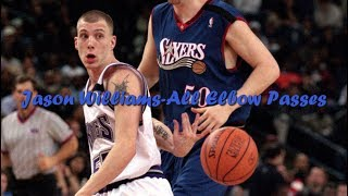 Jason Williams ● All Elbow Passes ᴴᴰ