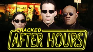 After Hours - 10 Terrifying Implications of the Matrix Universe