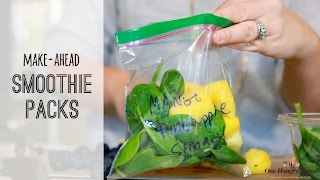 Make-ahead Smoothie Packs | Healthy eating made easy | One Hungry Mama