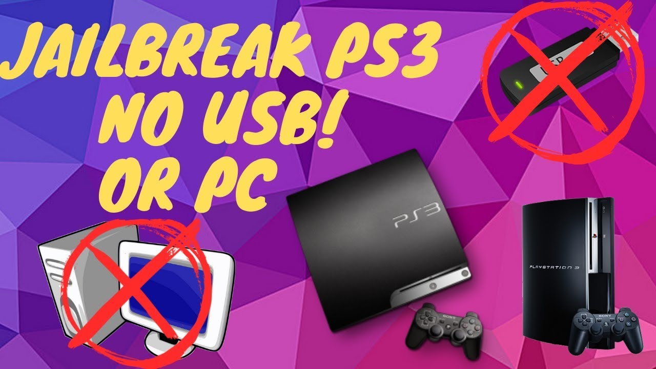 how to jailbreak a ps3