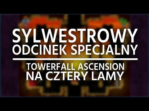 S.O.S. czyli Sylwestrowy Odcinek Specjalny!   TowerFall Ascenscion na cztery lamy!