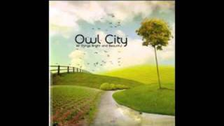 "Owl City's cover ""Enchanted"" w/ Harmony"