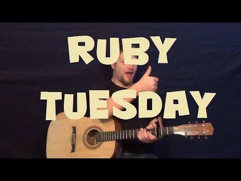Ruby Tuesday (The Rolling Stones) Easy Strum Guitar Lesson Strum ...