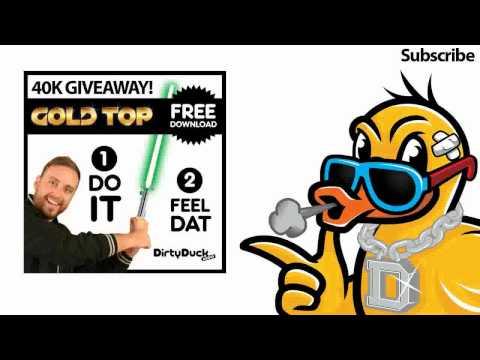 Gold Top - Do It (Original Mix) *FREE DOWNLOAD*