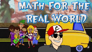 Math for the Real World - Gnarly Edutainment!