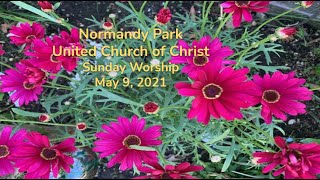 NPUCC Worship for Sunday, May 9th, 2021