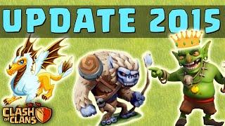 Clash of Clans - 2015 NEW UPDATE! - New Character (Yeti, Goblin Hero) & Townhall 11! UPDATE Wishlist