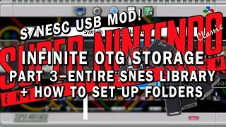 SNES Classic USB Mod | Part 3 - Entire SNES Library + Folders