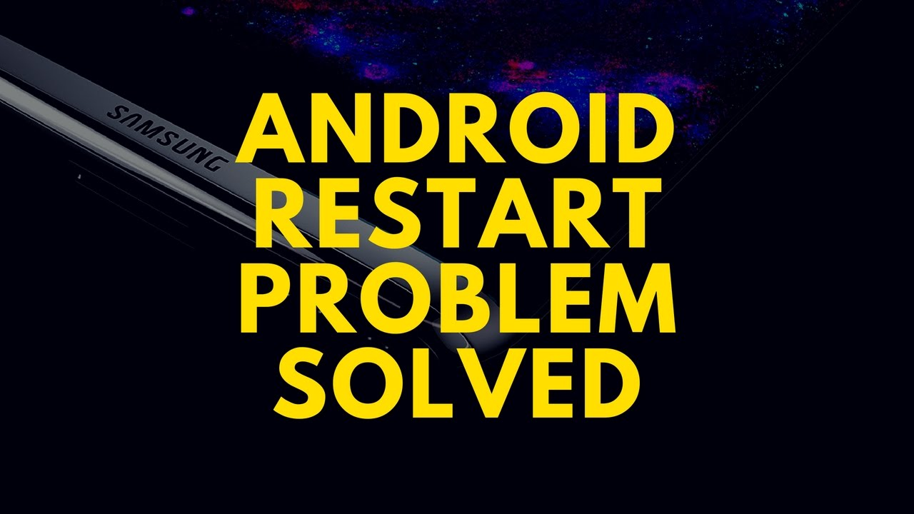 Android Restart Again and Again Problem SOLVED | Android Restart Problem