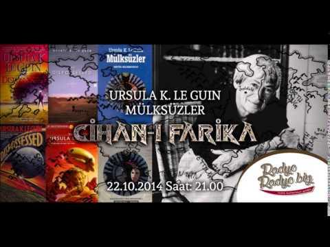 Cihan-ı Farika || Ursula K. Le Guin | Mülksüzler 1. Kısım || 22.10.14