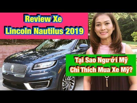 Review Xe Lincoln Nautilus 2019- Tại Sao Người Mỹ Chỉ Thích Mua Xe Mỹ?♻️Live In The U.S♻️T.331
