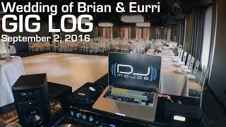 Wedding of Brian & Eurri | Gig Log #44 - September 2, 2016