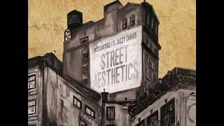 Jazzquarterz & El Jazzy Chavo - Street Aesthetics [Full Album]
