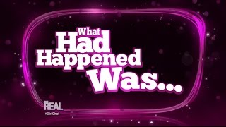 Girl Chat: What Had Happened Was