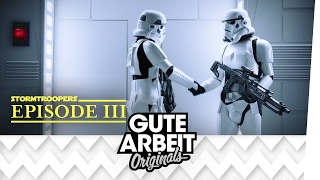 Stormtroopers: Die Begrüßung | Gute Arbeit Originals