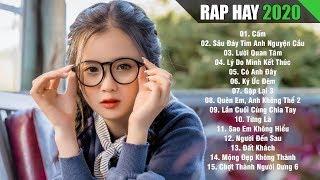 RAP HAY 2020 - Nhạc Rap Hay Nhất Hiện Nay Gây Nghiện Dành Cho Người Cô Đơn Năm 2020