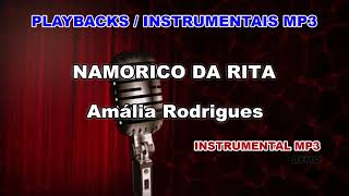 ♬ Playback / Instrumental Mp3 - O NAMORICO DA RITA - Amália Rodrigues