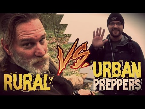 Urban Preppers VS Rural Preppers