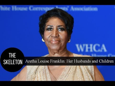 Aretha Louise Franklin: Her Husbands and Children