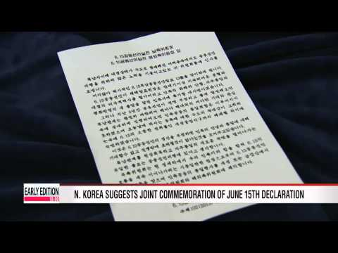 N. Korea suggests joint commemoration of June 15th declaration  북, 6.15 선언 기념행사 공동주최 제안