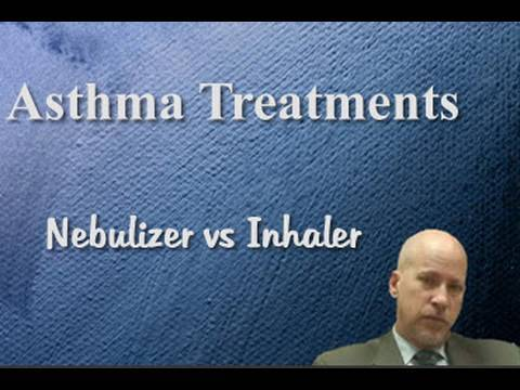 Asthma Treatments - Nebulizer vs Inhaler in Children