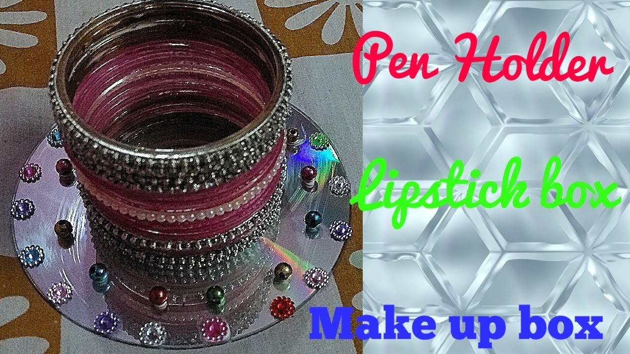 Pen holder using bangles and waste cd diy art with for Best use of waste