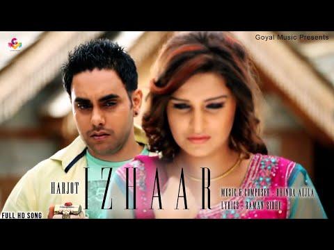 Harjot - Izhaar Official Song HD - Goyal Music