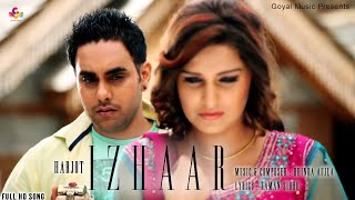Harjot - Izhaar Official Song HD - Goyal Music