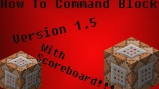 How to Use Command Block's Tutorial with Scoreboard