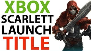 Xbox Scarlett LAUNCH Title | New Xbox RPG Game | Xbox News