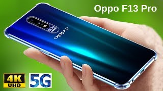 Oppo F13 Pro(Oppo F13 Pro) -5G,Features,Price,Launch,Oppo F13 Pro Hands On/Oppo F13 Pro