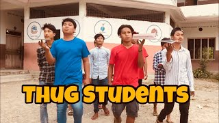 Thug College Students | Nepali Funny video