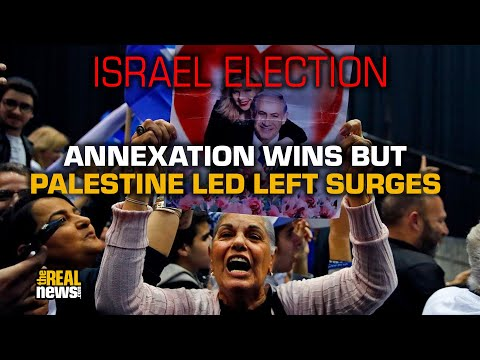 In Israel Election Annexation Wins But Palestinian Led Left Surges