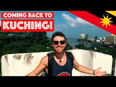 SARAWAK'S INCREDIBLE HISTORY (WE'RE BACK IN KUCHING!)