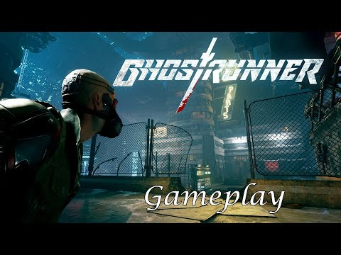 Ghostrunner Gameplay (Cyberpunk First Person Action Game 2019) |