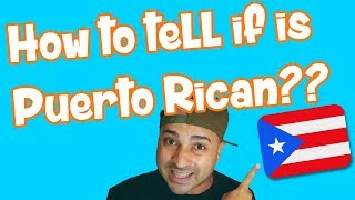 How to tell is a Puerto Rican?? - Alex Diaz