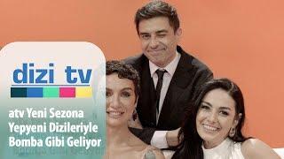 atv yeni sezona yepyeni dizileriyle bomba gibi geliyor - Dizi Tv 600. Bölüm