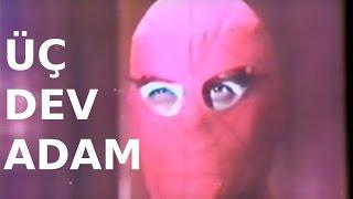 Üç Dev Adam - Türk Filmi