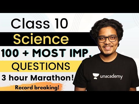 CBSE Class 10: Science- Most Important Questions   100+ Questions   2020-21   Unacademy 9 & 10