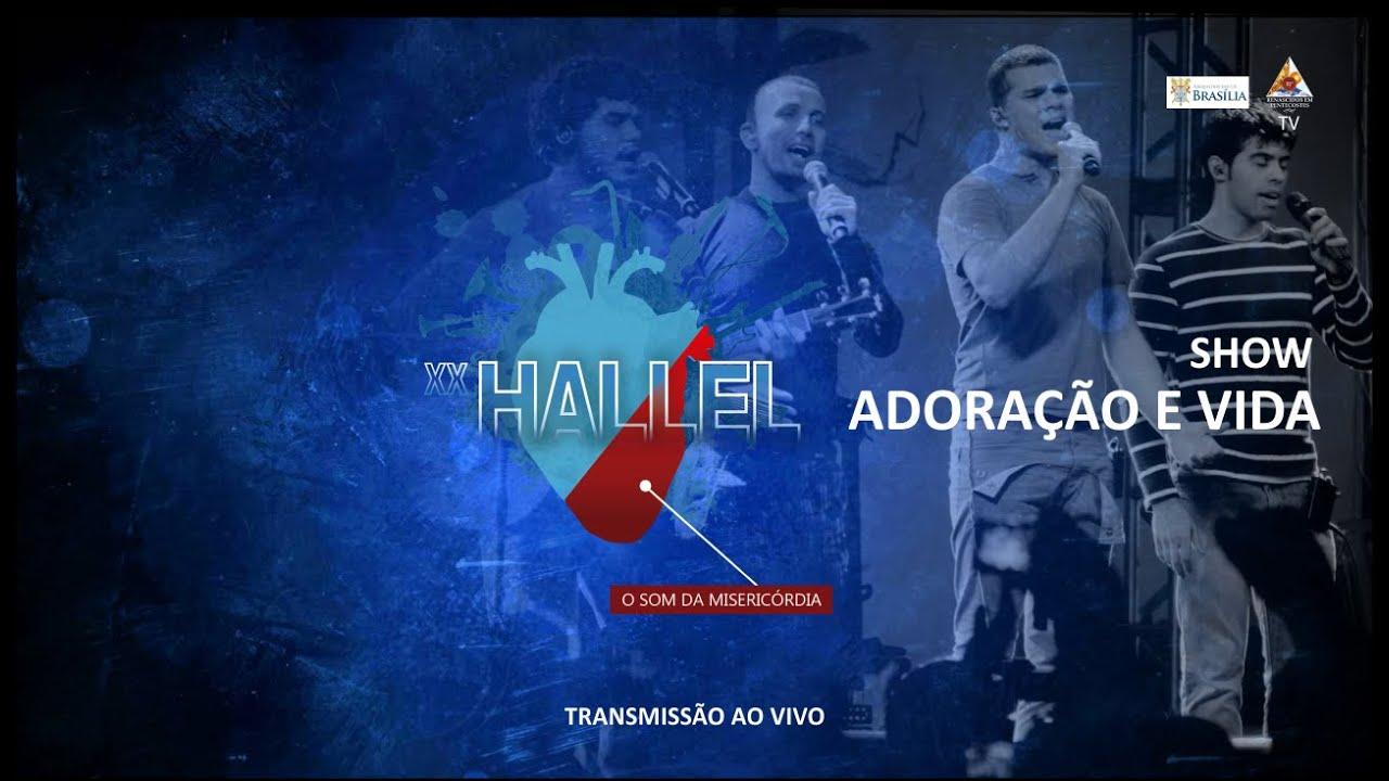 Hallel Brasília 2016: Show com Adoração e Vida