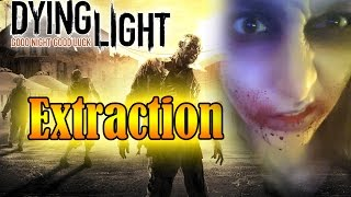 [GAMEPLAY] Dying Light - Extraction [FINAL]